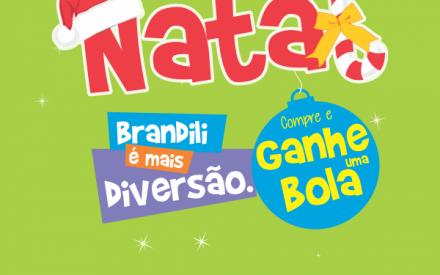 Natal na Brandili é mais diversão: ganhe uma bola