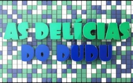 As Delícias do Dudu