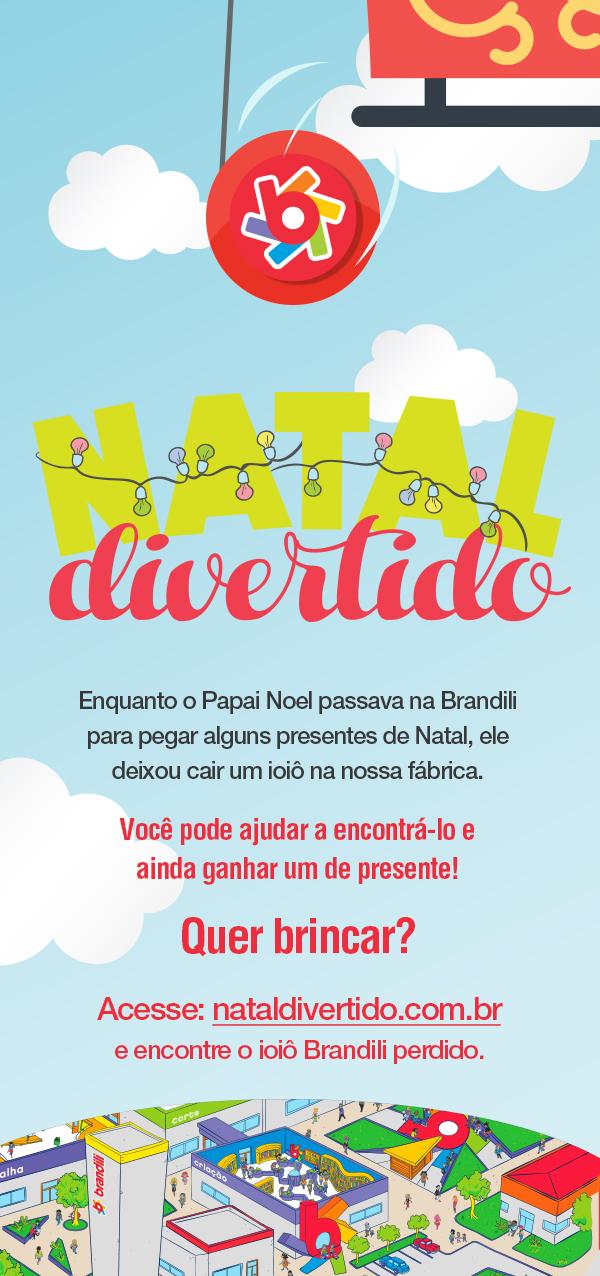 Natal Divertido Brandili: último dia para ganhar um presente