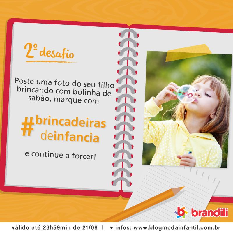 Está lançado o 2º Desafio Brandili #BrincadeirasDeInfancia. Vem participar!
